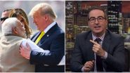'John Oliver' Trends on Twitter After New Episode of Last Week Tonight Show Covers US President Donald Trump's India Visit (Watch Video)
