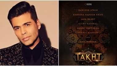 Takht: Karan Johar's Magnum Opus with Kareena Kapoor Khan, Alia Bhatt, Ranveer Singh and Others to be Mounted on a Lavish Budget of Rs 250 Crore?