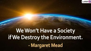 Inspirational Quotes for Earth Hour 2020: Thoughtful Sayings on Environment and Nature to Show You Care for the Green Planet