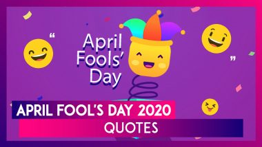 April Fool's Day 2020 Quotes: WhatsApp Messages, Funny Sayings & Greetings To Share On April 1