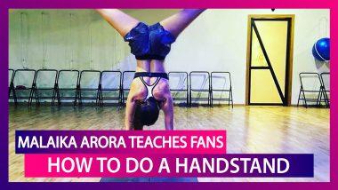 Malaika Arora Teaches Fans How To Do A Handstand