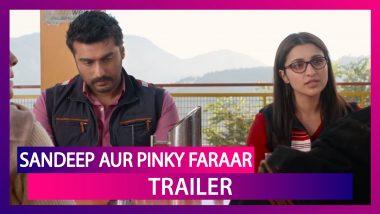 Sandeep Aur Pinky Faraar Trailer: Arjun Kapoor, Parineeti Chopra Starrer Is An Intense Drama