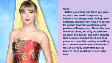 Coronavirus Outbreak: Taylor Swift Is Too Concerned for Fans, Urges Them to Make Social Sacrifices and Stay Isolated