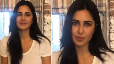 Katrina Kaif Says 'We All Must Do Our Bit to Fight This Crisis', Asks Fans to Stay Stay Indoors and Follow Social Distancing to Contain Coronavirus (Watch Video)