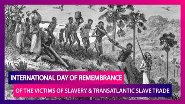 International Day Of Remembrance Of Victims Of Slavery & Transatlantic Slave Trade