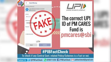 Fact Check: Viral Message Asking People to Donate To PM-CARES For Combating Coronavirus is Fake, PIB Tweets Correct UPI ID 'pmcares@sbi'