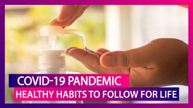 From Sanitising Hands To Preparing Meals, COVID-19 Good Habits To Continue For Life!
