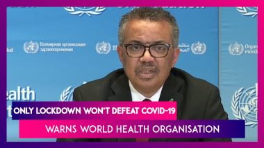 World Health Organisation Warns 'Only Lockdown' Won't Defeat Coronavirus, Need To Do More Tests