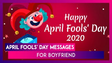 April Fools' Day Messages For Boyfriend: Funny Quotes & Cheesy Greetings For Your Lover On April 1