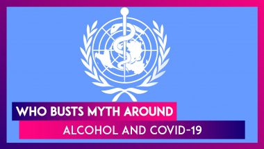 World Health Organisation Busts Myth Surrounding Drinking Alcohol & COVID-19, Warns Against Smoking
