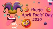 April Fool's Day 2020 Fun WhatsApp Forwards: Funny Messages, GIF Images and Quotes to Share With Everyone and Spread Some Laughs