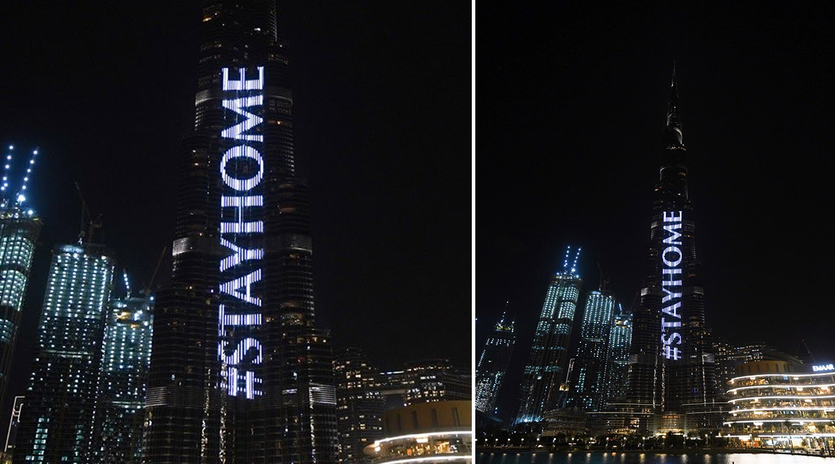 Burj Khalifa Lights Up With 'Stay Home' Message Urging All People to be Indoors (View Pics and Video)