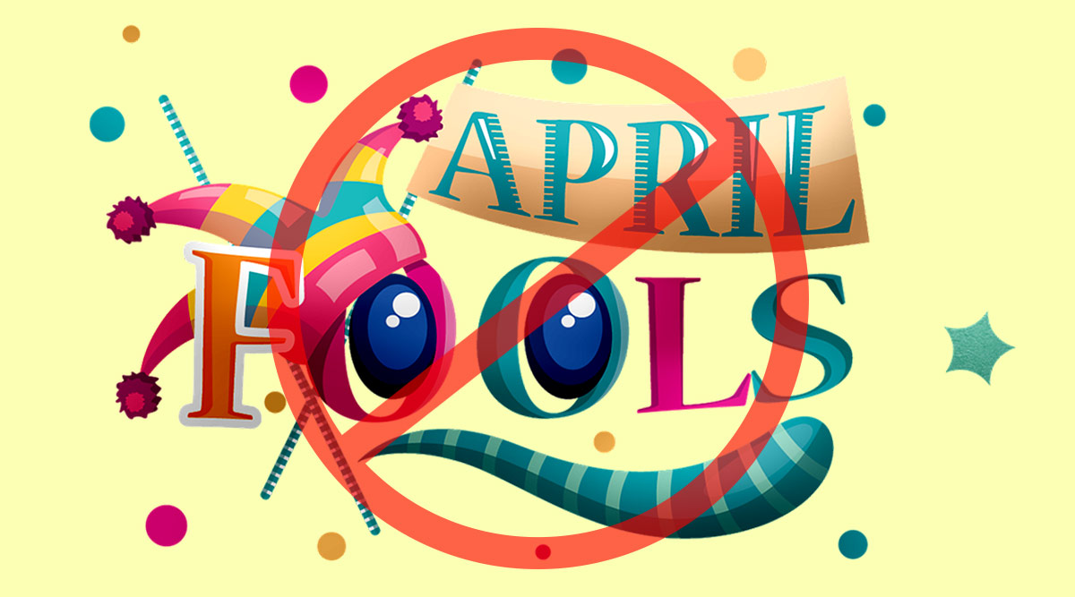 On April Fools' Day 2020, Let's Cancel 'Purported' Fake News as Funny Pranks But Spread Smiles With Funny Memes and Jokes