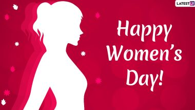 Women's Day 2020 Wishes & Images: WhatsApp Stickers, GIFs, Facebook Quotes, Hike Messages to Send Heartfelt Greetings on International Women's Day