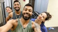 Hardik Pandya Enjoys Workout Session With Fiancee Natasa Stankovic, Brother Krunal and Sister-in-Law Pankhuri Sharma Amid COVID-19 Lockdown (View Picture)