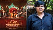 COVID-19 Outbreak: Jagame Thandhiram Director Karthik Subbaraj Donates Rs 1 Lakh to FEFSI