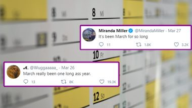 March Longest Month? Netizens Feel This Month is Much Longer Than January 2020, Check Funny Memes, Tweets and Jokes