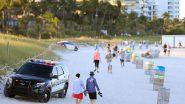 Miami Records 1st Coronavirus Death Amid Fears of Beach City Becoming Next COVID-19 Hotspot in US