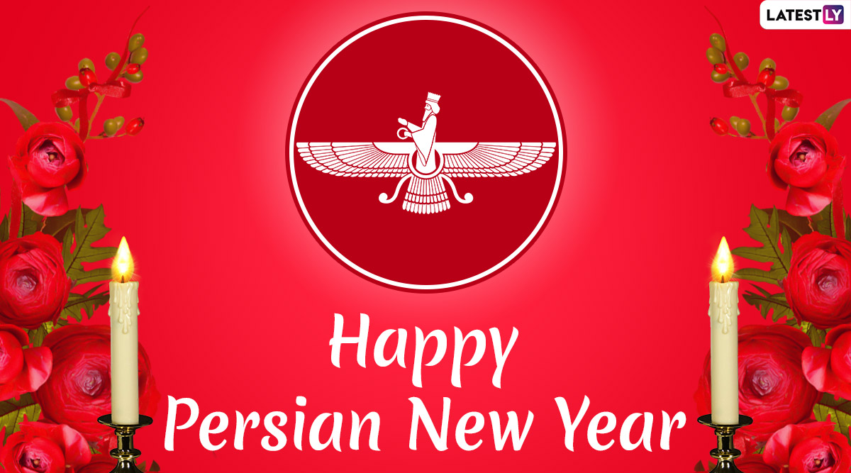 Happy Persian New Year 2020 Wishes: WhatsApp Stickers, Navroz Mubarak Images, Facebook GIF Greetings, SMS and Messages to Send on Nowruz