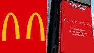Social Distancing Awareness: McDonald's, Coca-Cola and Other Brands Tweak Their Logos Encouraging People to Adopt the Practise Amid COVID-19 Crisis