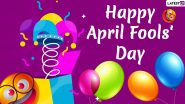 April Fools' Day 2020: History and Significance Behind the Celebration of Fools' Day on April 1 Every Year!