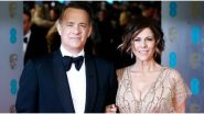 COVID-19 Outbreak: Tom Hanks Tweets About Returning Home and Observing Social Distancing, Thanks the Australian Staff for Looking After Him and Wife
