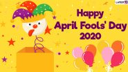 Happy April Fools' Day 2020 Wishes and Images: WhatsApp Stickers, GIF Greetings, Facebook Messages and Jokes to Make Everyone Laugh Out Loud