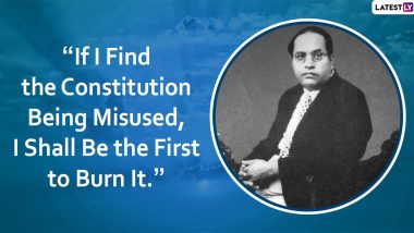 BR Ambedkar Quotes & HD Images: 11 Memorable Sayings by the Father of Indian Constitution to Celebrate Ambedkar Jayanti 2020
