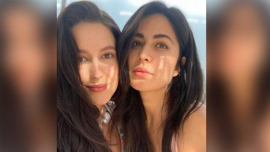 Katrina Kaif Looks Radiant in a Sun-Kissed Selfie With Sister Isabelle Kaif and This Saturday Treat is Sure to Take Your Lockdown Blues Away! (View Pic)