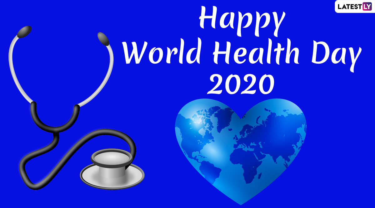 World Health Day 2020 Quotes and HD Images: Share These Posts with Your Loved Ones Amid Pandemic to Show That You Care