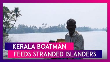 Kerala Boatman's Humanitarian Act, As He Supplies Grains And Vegetables To Stranded Islanders In Alappuzha