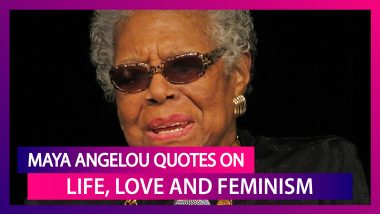 Maya Angelou Quotes & Images: Meaningful Sayings To Celebrate American Poetess' Birth Anniversary