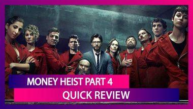 Money Heist Part 4 Quick Review: The Spanish Netflix Thriller Series Returns For A Bloodier Season