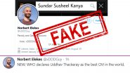 Sataire Account of 'Norbert Elekes' Spreads Fake News That WHO Declares Uddhav Thackeray as the Best CM in the World! Tweeples Please Don't Fall for It