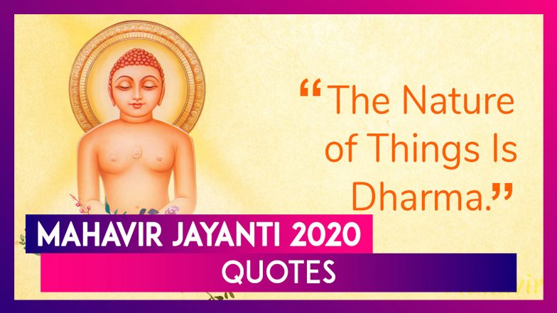 Mahavir Quotes On Non-Violence Are Inspirational & Will Change Your Life For Good!