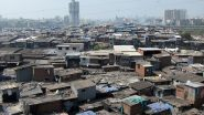 Dharavi Reports Third Coronavirus Case, 35-Year-Old Doctor at Asia's Largest Slum in Mumbai Tests Positive for COVID-19