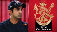 Gautam Gambhir Thanks RCB for Acknowledging His Contribution to Help India Fight COVID-19