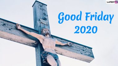Good Friday 2020 Images: Photos of Jesus Christ And Cross to Share Ahead of Easter