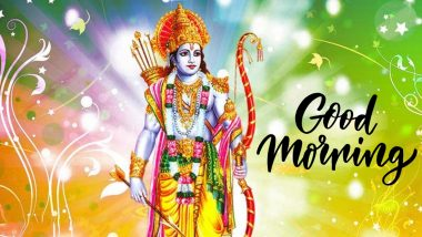 Good Morning Wishes With Shree Ram HD Photos: Send Happy Rama Navami 2020 Greetings, SMS, WhatsApp Stickers and Hike Messages