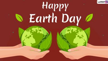 Happy Earth Day 2020 Greetings: WhatsApp Messages, Earth HD Images, Facebook Quotes and SMS to Spread Awareness About Conservation of Planet
