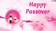 Passover 2020 Wishes & Pesach HD Images: WhatsApp Stickers, Facebook Greetings, GIF Images, SMS and Messages to Send on The Jewish Observance