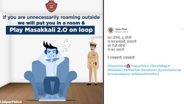 Jaipur Police Tweets 'Masakali 2.0 Playing on Loop' as Punishment For Lockdown Violators, Witty Dig at Tanishk Bagchi's Remix Leaves Netizens in Splits