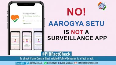 Aarogya Setu App Used for Surveillance? PIB Fact Check Debunks Fake News