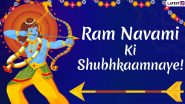 Rama Navami 2020 Wishes in Hindi: WhatsApp Stickers, Facebook Greetings, GIF Images, Messages and SMS to Celebrate Lord Ram's Birth!