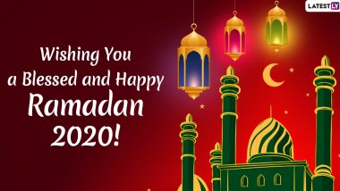 Ramzan Mubarak 2020 Wishes & Greetings: WhatsApp Messages, HD Images and Stickers to Send on Start of Ramadan Kareem