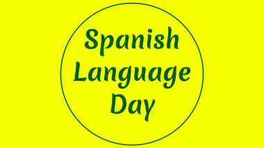 UN Spanish Language Day 2020: Date, History And Significance Of The Day to Celebrate Multilingualism