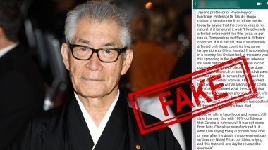 Dr Tasuku Honjo Said Coronavirus is Manufactured by China at a Wuhan Lab? Know Truth About Viral WhatsApp Message Quoting Japanese Nobel Laureate