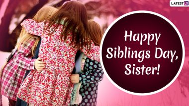 Siblings Day 2020 Wishes, Quotes and Greetings: HD Images, Posts & GIFs