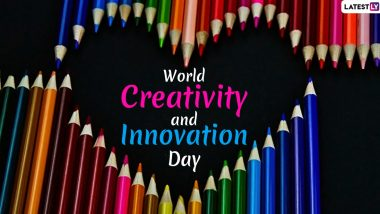 World Creativity and Innovation Day 2021 Date, History and Significance: Social Media Users Share Messages & Quotes to Celebrate the Beauty of Being Creative