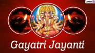 Gayatri Jayanti 2020 Wishes: WhatsApp Stickers, HD Images, Facebook Messages and GIF Greetings to Send on This Auspicious Day